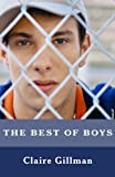 The Best of Boys: Helping your Sons through their teenage years