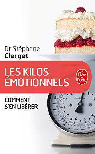 Les Kilos émotionnels par Docteur Stéphane Clerget