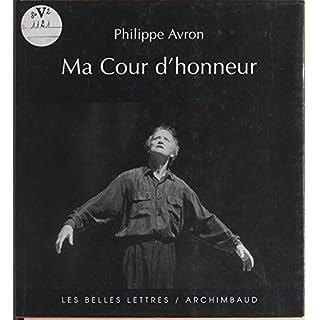 Ma cour d'honneur (French Edition)
