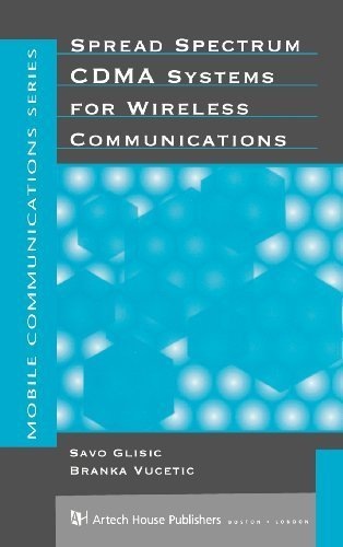 Spread Spectrum Cdma Systems for Wireless Communications (Artech House Mobile Communications Series) by Savo G. Glisic, Branka Vucetic (1997) Hardcover