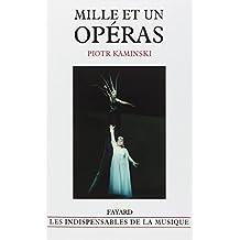 Mille et un opéras
