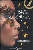 Stella d'Africa (Junior oro) - Mondadori - amazon.es