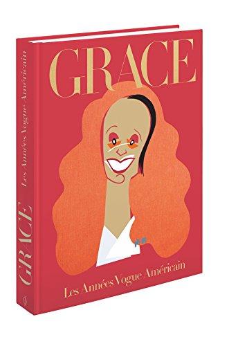 Grace Coddington : Les Années Vogue américain par Coddington Grace
