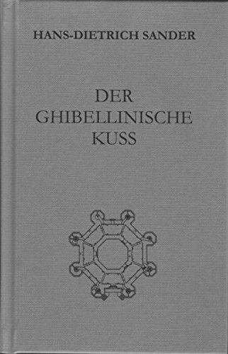 Der ghibellinische Kuß -