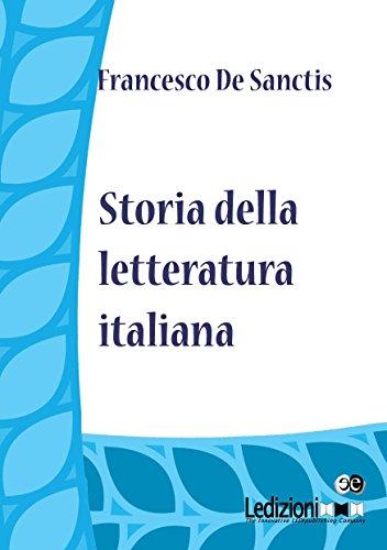 Storia della Letteratura Italiana di De Sanctis, Francesco