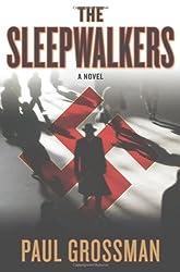 The Sleepwalkers (Willi Kraus Series) by Paul Grossman (2010-10-12)