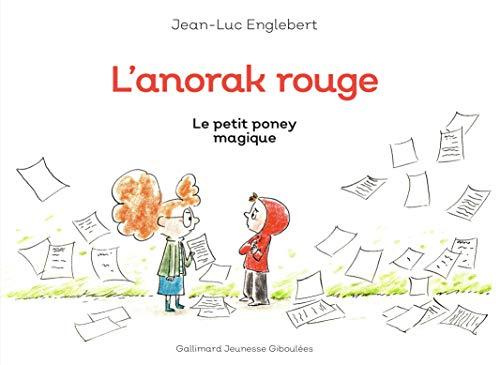 L'anorak rouge - 2 Le petit poney magique