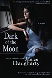 Dark Of The Moon by Janice Daugharty (2012-07-06)