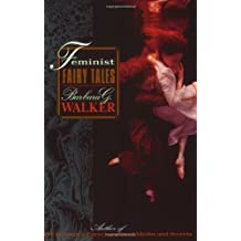 Feminist Fairy Tales by Barbara G. Walker (1996-12-06)