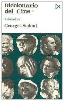 Diccionario del Cine (Fundamentos) por Georges Sadoul