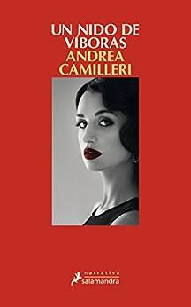 Un nido de víboras: Montalbano - Libro 25 (Narrativa) (Spanish Edition) by [Camilleri, Andrea]