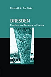 Dresden (Studies in Anthropology and History)