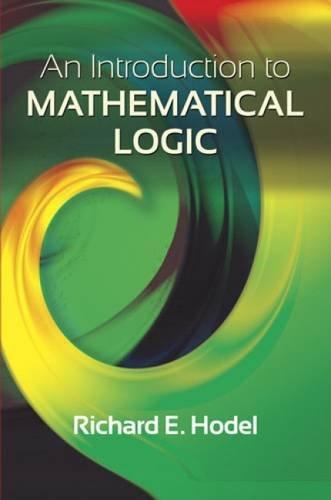 Introduction to Mathematical Logic (Dover Books on Mathematics)