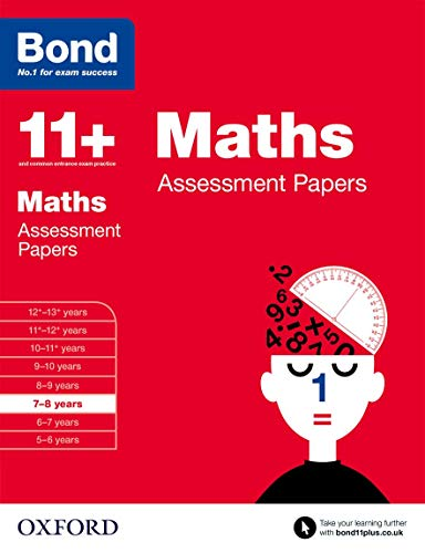 Bond 11+: Maths: Assessment Papers: 7-8 years