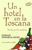 UN HOTEL EN LA TOSCANA    (FG) (La Rana Lola)
