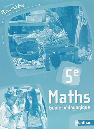 Maths 5e Périmètre : Guide pédagogique