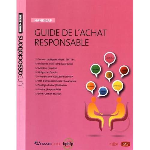 Guide de l'achat responsable. Handicap : emploi et sous-traitance - 2e éd.