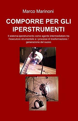 Comporre per gli iperstrumenti
