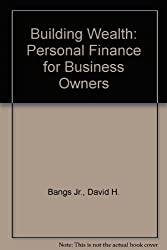 Building Wealth: Personal Finance for Business Owners
