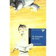 El domador de osos (Ala Delta (Serie Azul))