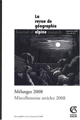 Revue de Géographie Alpine, Tome 96, N° 3, 2008 : Mélanges 2008