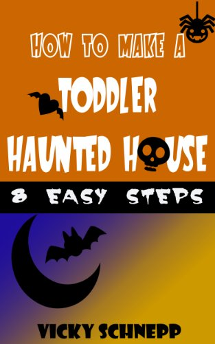 How To Make a Toddler Haunted House (English Edition)