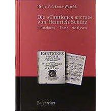 """Die """"Cantiones sacrae"""" von Heinrich Schütz. Entstehung · Texte · Analysen"""