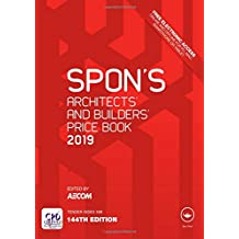 Spon's Architects' and Builders' Price Book 2019 (Spon's Price Books)