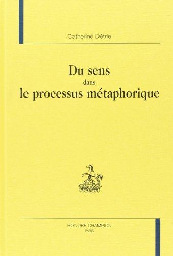 Du sens dans le processus metaphorique