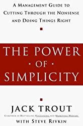 The Power of Simplicity by Jack Trout (1998-09-29)
