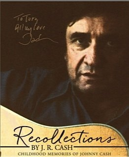 *NEW* Recollections By J.R. Cash - Childhood Memories of Johnny Cash