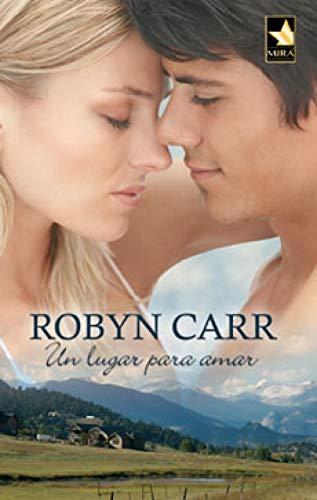Un lugar para amar (Mira) eBook: CARR, ROBYN, PERALTA DE ANDRÉS ...