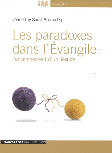 Les paradoxes dans l'Evangile version MP3 par Jean-Guy Saint-Arnaud
