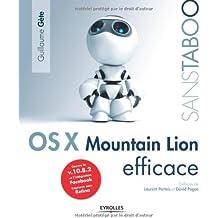 Mac OS X Mountain Lion efficace, Couvre la v.10.8.2 et l'intégration Facebook, Captures sous Retina