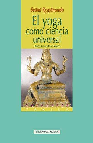 EL YOGA COMO CIENCIA UNIVERSAL (Taxila) eBook: Svami ...