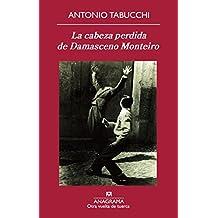 La cabeza perdida de Damasceno Monteiro (Otra vuelta de tuerca)