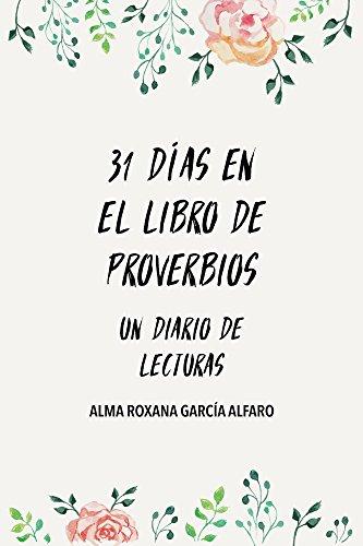 31 Dias en Proverbios por Alma García Alfaro