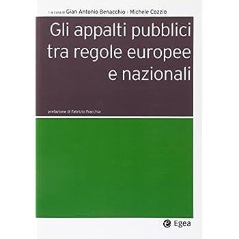 Gli Appalti Pubblici Tra Regole Europee E Nazionali