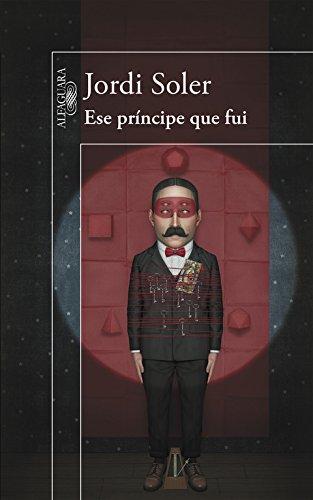 Ese príncipe que fui (HISPANICA)