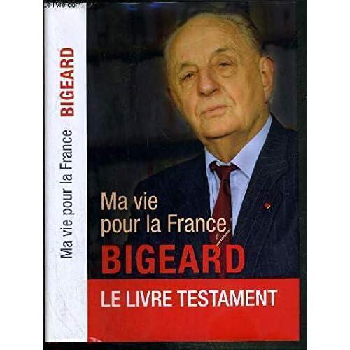 Ma vie pour la France