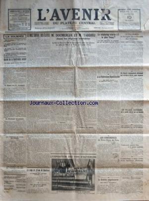AVENIR DU PLATEAU CENTRAL (L') [No 13628] du 10/03/1930 - AUTOUR DE LA CONFERENCE NAVALE - BRIAND CHEZ MACDONALD - LE ROLE SOCIAL DES ELITES - DOUMERGUE ET TARDIEU DANS LES REGIONS INONDEES - LE REICHSTAG VOTERA-T-IL LE PLAN YOUNG - LA LIGUE INTERNATIONALE DES AVIATEURS - UN DEPUTE COMMUNISTE ALLEMAND ARRETE A PARIS - HANS KOLLIWOTZ - LES CONFERENCES DE NOTRE-DAME DE PARIS - LE DENTISTE EMPOISONNEUR LAGET ET LE JUGE AYMERIC - EXPOSITION DES VINS D'AUVERGNE - LE COUP DE GRISOU DE CHARLEROI