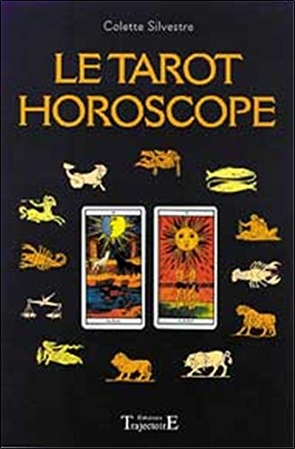 Tarot horoscope par Colette Silvestre
