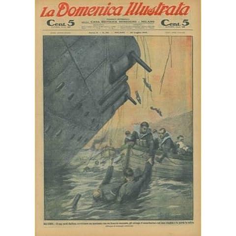 Gli eroi. Il cap. med. Gallina, avvicinato un marinaio con un braccio mozzato, gli stringe il moncherino con una cinghia e lo porta in salvo.