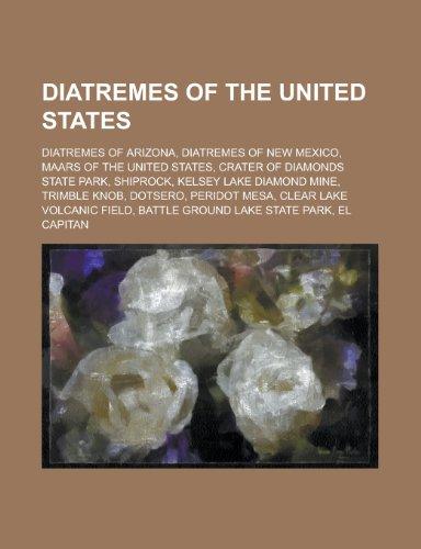 Diatremes of the United States: Crater of Diamonds State Park, Kelsey Lake Diamond Mine, Trimble Knob,