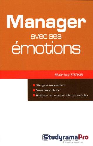 Manager avec ses émotions