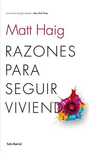 Razones para seguir viviendo (Los tres mundos) por Matt Haig