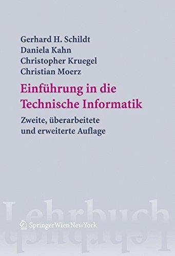 Einführung in die Technische Informatik (Springers Lehrbücher der Informatik)