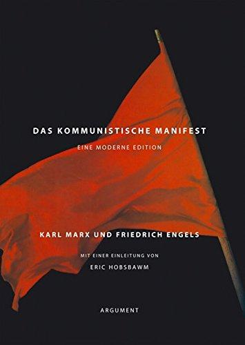 Das kommunistische Manifest: Eine moderne Edition (Partei Kommunistische Der Usa)
