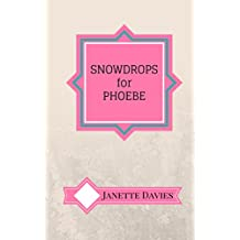 "Snowdrops for Phoebe: The first book of three short stories from the ""Hey! Zeus!!"" Collection"