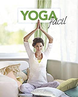 Yoga fácil (EJERCICIO CUERPO-MEN) eBook: Varios autores ...